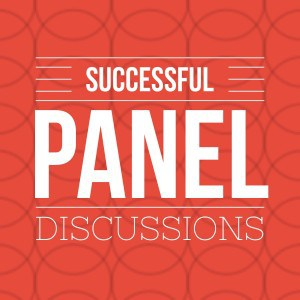 Moderating Panel Discussion Tips